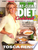 The Eat Clean Diet Cookbook 2