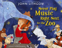 link to Never play music right next to the zoo in the TCC library catalog