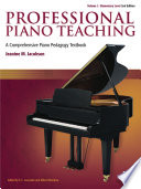 Professional Piano Teaching, Volume 1 - Elementary Levels