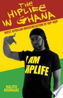 The Hiplife in Ghana