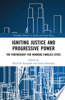 Igniting Justice and Progressive Power