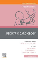 Pediatric Cardiology  An Issue of Pediatric Clinics of North America Ebook
