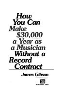 How You Can Make  30 000 a Year as a Musician  without a Record Contract