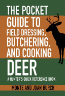 The Pocket Guide to Field Dressing, Butchering, and Cooking Deer Pdf/ePub eBook