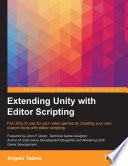 Extending Unity with Editor Scripting - Angelo Tadres - Google Books