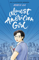 link to Almost American girl : an illustrated memoir in the TCC library catalog