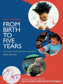 From Birth to Five Years
