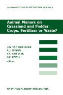 Pdf Animal Manure on Grassland and Fodder Crops.Fertilizer or Waste?