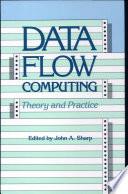 Data Flow Computing