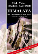 Himalaya - The Tribulations of Mick & Vic