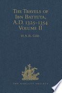 The Travels of Ibn Battuta, A.D. 1325-1354