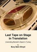 Last Tape on Stage in Translation