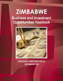 Zimbabwe Business and Investment Opportunities Yearbook