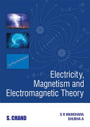 Electricity  Magnetism and Electromagnetic Theory