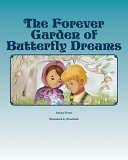 The Forever Garden of Butterfly Dreams