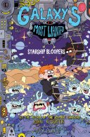 Galaxy's Most Wanted #3: Starship Bloopers Book