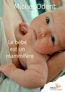 Le bébé est un mammifère Pdf/ePub eBook