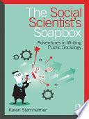 The Social Scientist s Soapbox
