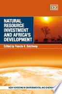 Natural Resource Investment and Africa s Development Book