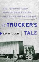 A Trucker s Tale