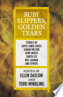 Ruby Slippers  Golden Tears