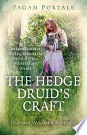 Pagan Portals   The Hedge Druid s Craft Book