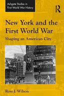 New York and the First World War Pdf/ePub eBook