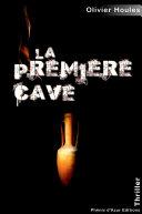 La première cave
