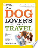The Dog Lover s Guide to Travel