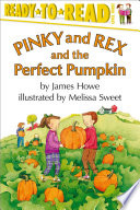 Pinky and Rex and the Perfect Pumpkin  : With Audio Recording