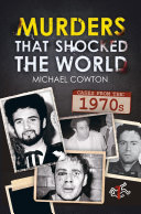 Murders that shocked the world   Cases from the 1970s