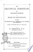 The Practical Christian, Or The Devout Penitent a Book of Devotion by R. Sherlock