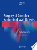 Surgery of Complex Abdominal Wall Defects Book