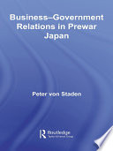 Business Government Relations In Prewar Japan