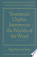 Tsvetaeva S Orphic Journeys In The Worlds Of The Word