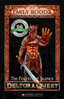 Deltora Quest 1 #1: The Forests of Silence