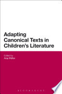 Adapting Canonical Texts in Children s Literature