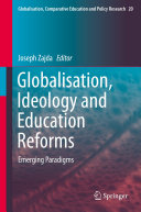 Globalisation  Ideology and Education Reforms