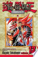 Yu-Gi-Oh!: Duelist, Vol. 13