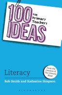 100 Ideas for Primary Teachers: Literacy