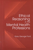 Ethical Reasoning in the Mental Health Professions