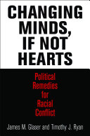 Changing Minds, If Not Hearts: Political Remedies for Racial ...
