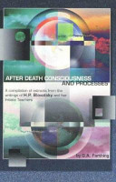 After Death Consciousness and Processes