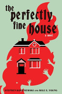The Perfectly Fine House