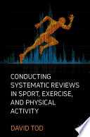 Conducting Systematic Reviews In Sport Exercise And Physical Activity
