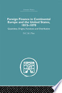 Foreign Finance In Continental Europe And The United States 1815 1870