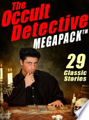 The Occult Detective Megapack