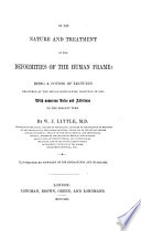 On the Nature and Treatment of the Deformities of the Human Frame      a Course of Lectures     with numerous notes and additions Book