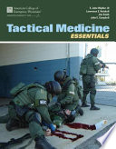 """Tactical Medicine Essentials"" by Acep, American College of Emergency Physicians (ACEP),, E. John Wipfler III, John E. Campbell, Lawrence E. Heiskell"
