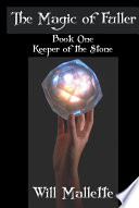 The Magic of Fuller Book One Keeper of the Stone